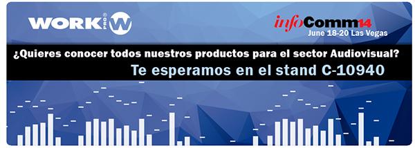 WORKPRO desvelará dos nuevos productos en InfoComm 2014