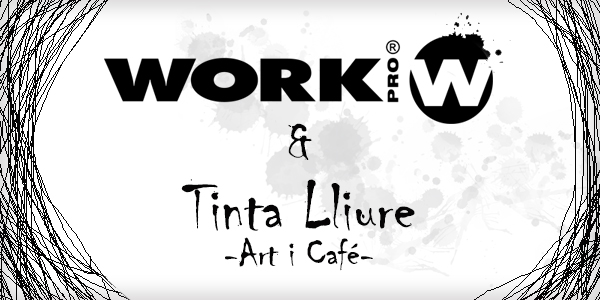 Work PRO at ART I CAFE TINTA LLIURE