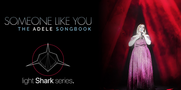 LightShark goes on tour with Someone Like You - The Adele Songbook